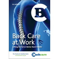 BackCare at Work Booklet - Lifting the Lid on Better Back Health
